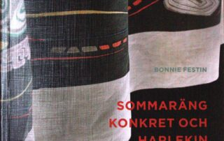 Sommaräng, Konkret och Harlekin – Verk av Erik Chambert. Bok av Bonnie Festin.